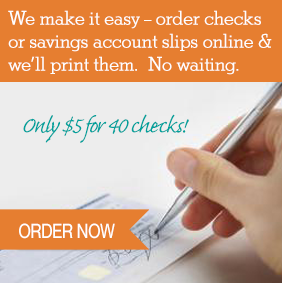 Click Here to Reorder Checks or Savings forms